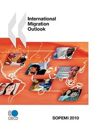 International Migration Outlook: Annual Report: 2010