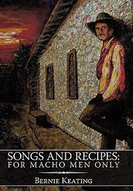 Songs And Recipes: For Macho Men Only
