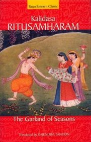 Kalidasa Ritusamharam: The Garland Of Seasons
