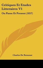 Critiques Et Etudes Litteraires V1: Ou Passe Et Present (1857)