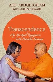 Transcendence : My Spiritual Experiences With Pramukh Swamiji
