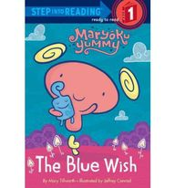 The Blue Wish (Maryoku Yummy) (Step into Reading)
