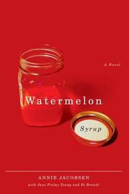 Watermelon Syrup: A Novel (Life Writing)