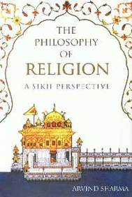 The Philosophy Of Religion: A Sikh Perspective