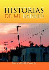 Historias De Mi Barrio