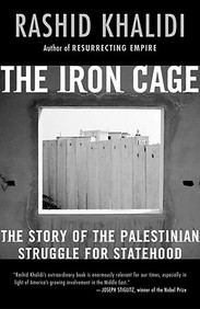 The Iron Cage : The Story Of The Palestinian Struggle For Statehood (Price Printed)