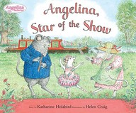 Angelina Star Of The Show (Angelina Ballerina)