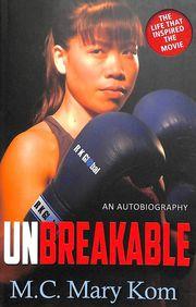 Unbreakable : An Autobiography price comparison at Flipkart, Amazon, Crossword, Uread, Bookadda, Landmark, Homeshop18