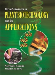 Recent Advances In Plant Biotechnology And Its Applications: Prof. Dr. Karl-Hermann Neumann Commemorative Volume