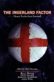 The Ingerland Factor: Home Truths From Football