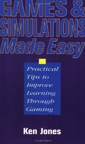 Games And Simulations Made Easy