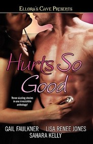 Hurts So Good: Ellora's Cave Presents