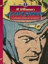 Al Williamson's Flash Gordon: A Lifelong Vision Of The Heroic