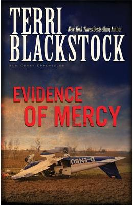 Evidence Of Mercy (Suncoast Chronicles Series #1)