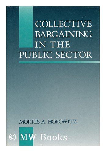 Collective Bargaining in the Public Sector
