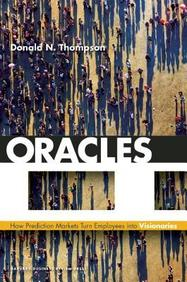 Oracle: How Prediction Markets Turn Employees into Visionaries
