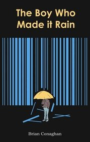 The Boy Who Made it Rain price comparison at Flipkart, Amazon, Crossword, Uread, Bookadda, Landmark, Homeshop18