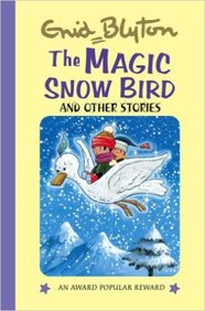 Magic Snow Bird and Other Stories