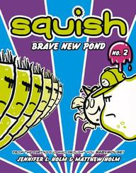 Brave New Pond (Turtleback School & Library Binding Edition)