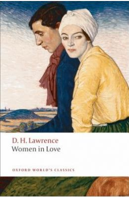 Women In Love (Oxford World's Classics Edition)