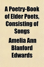 A Poetry-Book of Elder Poets, Consisting of Songs