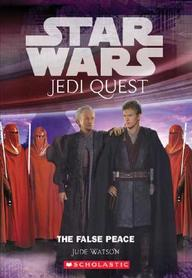 The False Peace (Star Wars Jedi Quest #9)