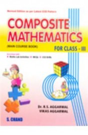 Composite Mathematics(Main Course Book)-For Class Iii