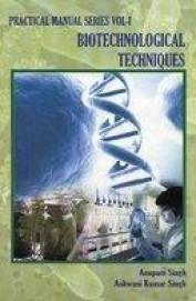 Biotechnical Techniques : VOL -1