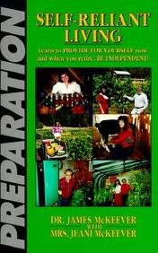 Self-Reliant Living: Learn To Provide For Yourself Now And When You Retire.