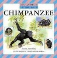Chimpanzees (Zoo Animals In The Wild)