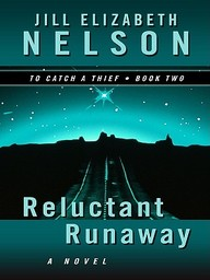 Reluctant Runaway (Thorndike Press Large Print Christian Fiction)
