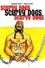Scurvy Dogs: Rags To Riches