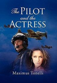 The Pilot And The Actress