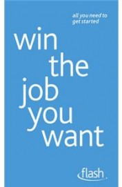 Win the Job You Want (Flash)