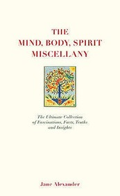 Mind, Body Spirit Miscellany