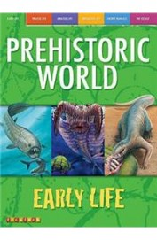 Early Life - Prehistoric World