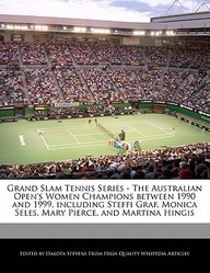Grand Slam Tennis Series - The Australian Open's Women Champions Between 1990 And 1999, Including Steffi Graf, Monica Seles, Mar