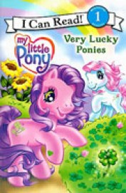 My Little Pony: Very Lucky Ponies (I Can Read Book 1)