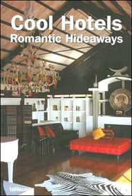 Cool Hotels Romatic Hideaways