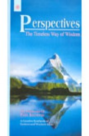 Perspectives: The Timeless Way Of Wisdom, Volume 1