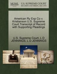 American Ry Exp Co v. Kristianson U.S. Supreme Court Transcript of Record with Supporting Pleadings