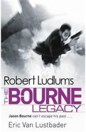Robert Ludlum's The Bourne Legacy (Film -Tie -In)
