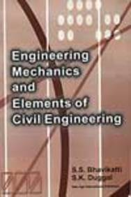Engineering Mechanics and Elements of Civil Engineering (as Per VTU Syllabus)