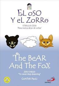 The Bear And The Fox: El Oso Y El Zorro (Zeri Fables)