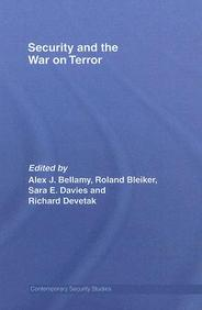 Security And The War On Terror (Contemporary Security Studies)