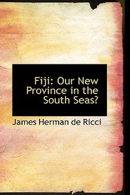 Fiji: Our New Province In The South Seas