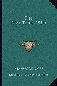 The Real Turk (1914) the Real Turk (1914)