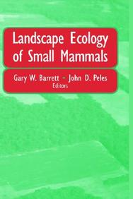 Landscape Ecology Of Small Mammals