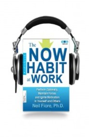 The Now Habit at Work (Audio Book)