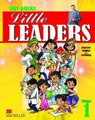 Little Leaders : Book 1 [Little Leaders 1 To 5 And Young Leaders 6 To 8]